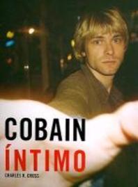 Cobain Intimo [With Memorabilia and CD (Audio)]