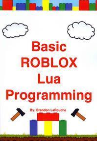 Basic ROBLOX Lua Programming