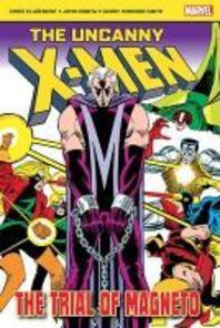 Uncanny X-Men:The Trial Of Magneto