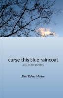 curse this blue raincoat