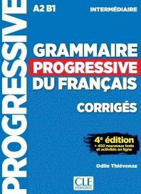 Grammaire progressive du francais - Niveau intermediaire - Corriges - 4eme dition
