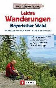 Leichte Wanderungen Bayerischer Wald