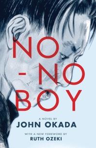 No-No Boy ( Classics of Asian American Literature )