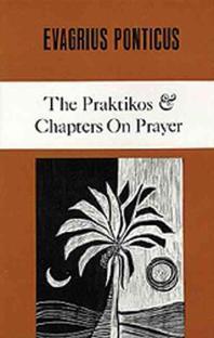 The Praktikos & Chapters on Prayer, Volume 4