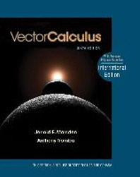 Vector Calculus. Jerrold E. Marsden and Anthony J. Tromba