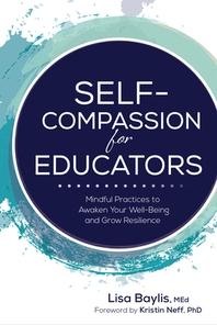Self-Compassion for Educators