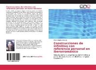 Construcciones de infinitivo con referencia personal en iberorrom?nico