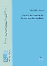 Kontaktvarietaeten des Deutschen im Ausland