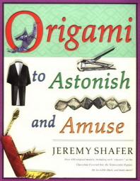 Origami to Astonish and Amuse