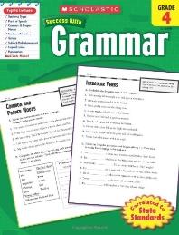 Grammar, Grade 4 (Scholastic Success with Workbooks: Grammar)