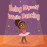 Being Myself While Dancing
