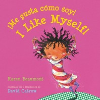 Me Gusta Como Soy! / I Like Myself! (Bilingual Board Book Spanish Edition)