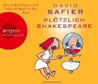 Ploetzlich Shakespeare (Hoerbestseller)