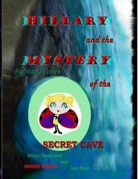 Hillary and the Mystery of the Secret Cave