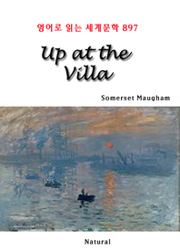Up at the Villa (영어로 읽는 세계문학 897)