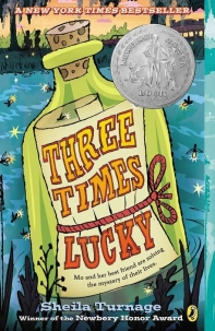Three Times Lucky (2013 Newbery Honor Book)