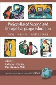 Project-Based Second and Foreign Language Education