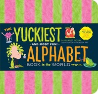The Yuckiest Alphabet Book in the World