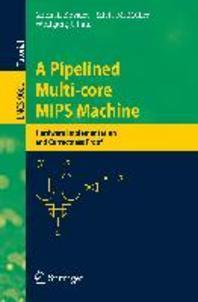 A Pipelined Multi-Core MIPS Machine