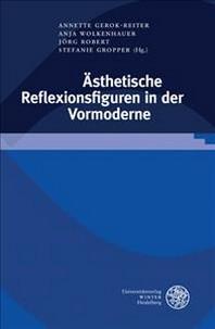 Asthetische Reflexionsfiguren in Der Vormoderne