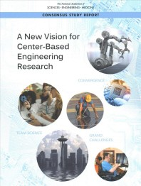 A New Vision for Center-Based Engineering Research