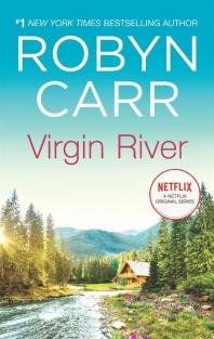 Virgin River (Original) ( Virgin River Novel #1 )