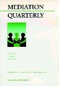 Mediation Quarterly, No. 3, Fall 1999