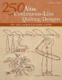 250 New Continuous-Line Quilting Designs-Print-On-Demand-Edition
