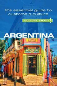 Argentina - Culture Smart!, Volume 61