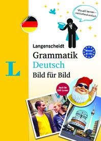 Langenscheidt Grammatik Deutsch Bild Far Bild - Visual German Grammar (German Edition)
