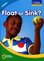 SCIENCE LEVEL. 1: FLOAT OR SINK