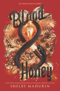 Blood & Honey ( Serpent & Dove, 2 )