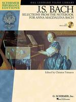 J.S. Bach - Selections from the Notebook for Anna Magdalena Bach [With CD]