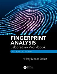 Fingerprint Analysis Laboratory Workbook, Second Edition