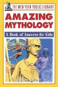 The New York Public Library Amazing Mythology