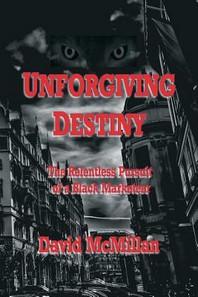 Unforgiving Destiny