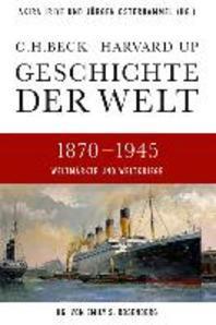 Geschichte der Welt  1870-1945