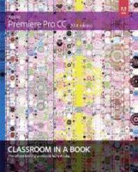 Adobe Premiere Pro CC Classroom in a Book (2014 Release)