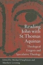 Reading John with St. Thomas Aquinas