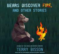 Bears Discover Fire, and Other Stories Lib/E