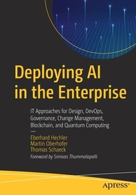 Deploying AI in the Enterprise
