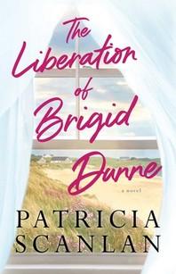 The Liberation of Brigid Dunne