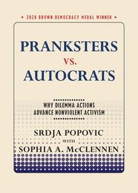 Pranksters vs. Autocrats