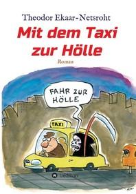 Mit dem Taxi zur Hoelle - Als mich der Teufel jagte