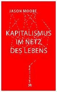 Kapitalismus im Netz des Lebens