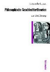 Philosophische Geschlechtertheorien zur Einfuehrung