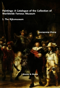 Paintings: A Catalogue of the Collection of Worldwide Famous Museum: 1. The Rijksmuseum
