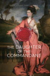 대위의 딸 (푸시킨 작품) : The Daughter of the Commandant (영문판)