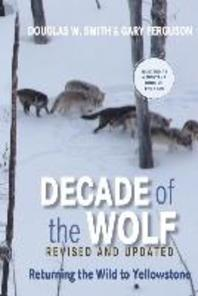 Decade of the Wolf, Revised and Updated