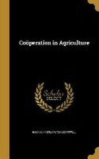 Cooperation in Agriculture